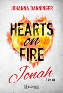 Hearts on Fire. Jonah - Johanna Danninger