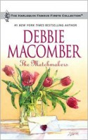 The Matchmakers - Debbie Macomber