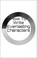 How To Write Everlasting Characters - Cody Dalton