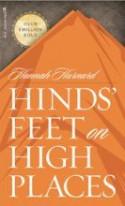 Hinds' Feet on High Places - Hannah Hurnard