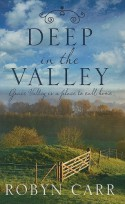 Deep in the Valley (Thorndike Romance) - Robyn Carr