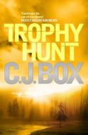 Trophy Hunt - C.J. Box
