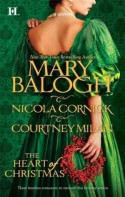 The Heart of Christmas (A Handful of Gold, The Season for Suitors, This Wicked Gift) - Mary Balogh, Nicola Cornick, Courtney Milan