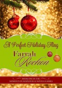 A Perfect Holiday Fling (Moments in Maplesville) - Farrah Rochon