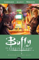 Buffy the Vampire Slayer: Wolves at the Gate - Drew Goddard, Joss Whedon, Georges Jeanty, Andy Owens, Michelle Madsen, Richard Starkings