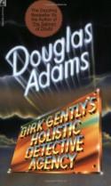 Dirk Gently's Holistic Detective Agency - Douglas Adams