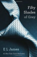 Fifty Shades of Grey - E.L. James
