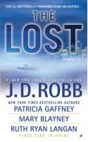 The Lost - J.D. Robb, Patricia Gaffney, Mary Blayney, Ruth Ryan Langan
