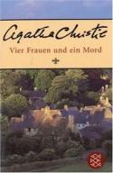 Vier Frauen und ein Mord - G. Martin, Agatha Christie