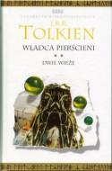 Dwie Wieże ( Władca Pierścieni #2 ) - J.R.R. Tolkien, Maria Skibniewska