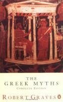 The Greek Myths - Robert Graves