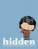 Hidden: A Child's Story of the Holocaust - Marc Lizano, Loïc Dauvillier, Greg Salsedo, Alexis Siegel