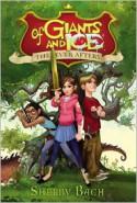 Of Giants and Ice - Shelby Bach, Cory Loftis (Illustrator)
