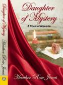 Daughter of Mystery - Heather Rose Jones