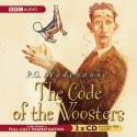 Code of the Woosters (BBC Audio) - P.G. Wodehouse, Michael Hordern, Richard Briers
