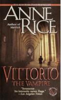 Vittorio: The Vampire - Anne Rice