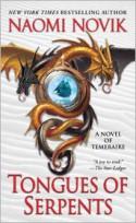 Tongues of Serpents (Temeraire Series #6) - Naomi Novik