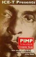 Pimp: The Story of My Life - Iceberg Slim