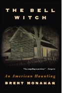 The Bell Witch: An American Haunting - Brent Monahan