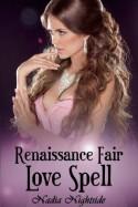 Renaissance Fair Love Spell - Nadia Nightside