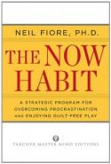 The Now Habit: A Strategic Program for Overcoming Procrastination and Enjoying Guilt-Free Play (Audio) - Gildan Author, Neil A. Fiore
