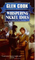 Whispering Nickel Idols - Glen Cook