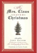 How Mrs. Claus Saved Christmas - Jeff Guinn