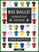 BIG BALLS! World Cup Nations - Chris Whitfield