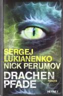 Drachenpfade - Anja Freckmann, Nick Perumov, Sergej Lukianenko, Sergei Lukyanenko