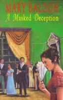 A Masked Deception - Mary Balogh