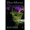 Demi-Monde. Zima - Rod Rees, Sławomir Kędzierski