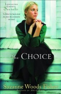 The Choice - Suzanne Woods Fisher
