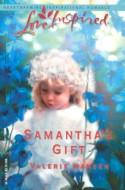 Samantha's Gift - Valerie Hansen
