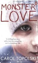 Monster Love - Carol Topolski