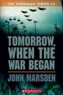Tomorrow, When the War Began - John Marsden