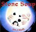 Stone Soup - Jon J. Muth