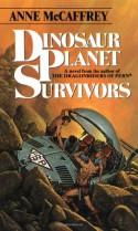 Dinosaur Planet Survivors - Anne McCaffrey