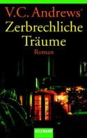Zerbrechliche Träume (Die Cutler-Saga, #1) - V.C. Andrews, Uschi Gnade