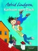 Karlson on the Roof - Astrid Lindgren