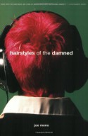 Hairstyles of the Damned (Punk Planet Books) - Joe Meno