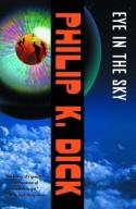 Eye in the Sky - Philip K. Dick