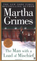 The Man With a Load of Mischief - Martha Grimes