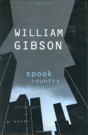 Spook Country - William Gibson