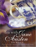 Tea with Jane Austen - Kim Wilson, Tom Carpenter