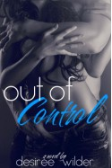 Out of Control - Desiree Wilder