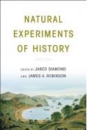 Natural Experiments of History - Jared Diamond, James A. Robinson