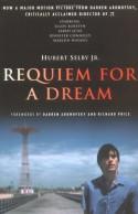 Requiem for a Dream - Hubert Selby Jr., Darren Aronofsky, Richard Price