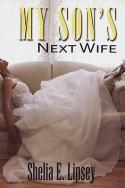 My Son's Next Wife - Shelia E. Lipsey