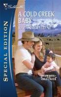 A Cold Creek Baby (Silhouette Special Edition) - Raeanne Thayne
