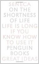 On the Shortness of Life - C.D.N. Costa, Seneca